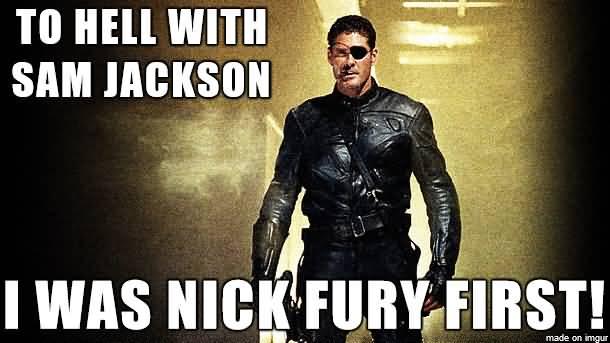 To Hell With Sam Nick Fury Meme