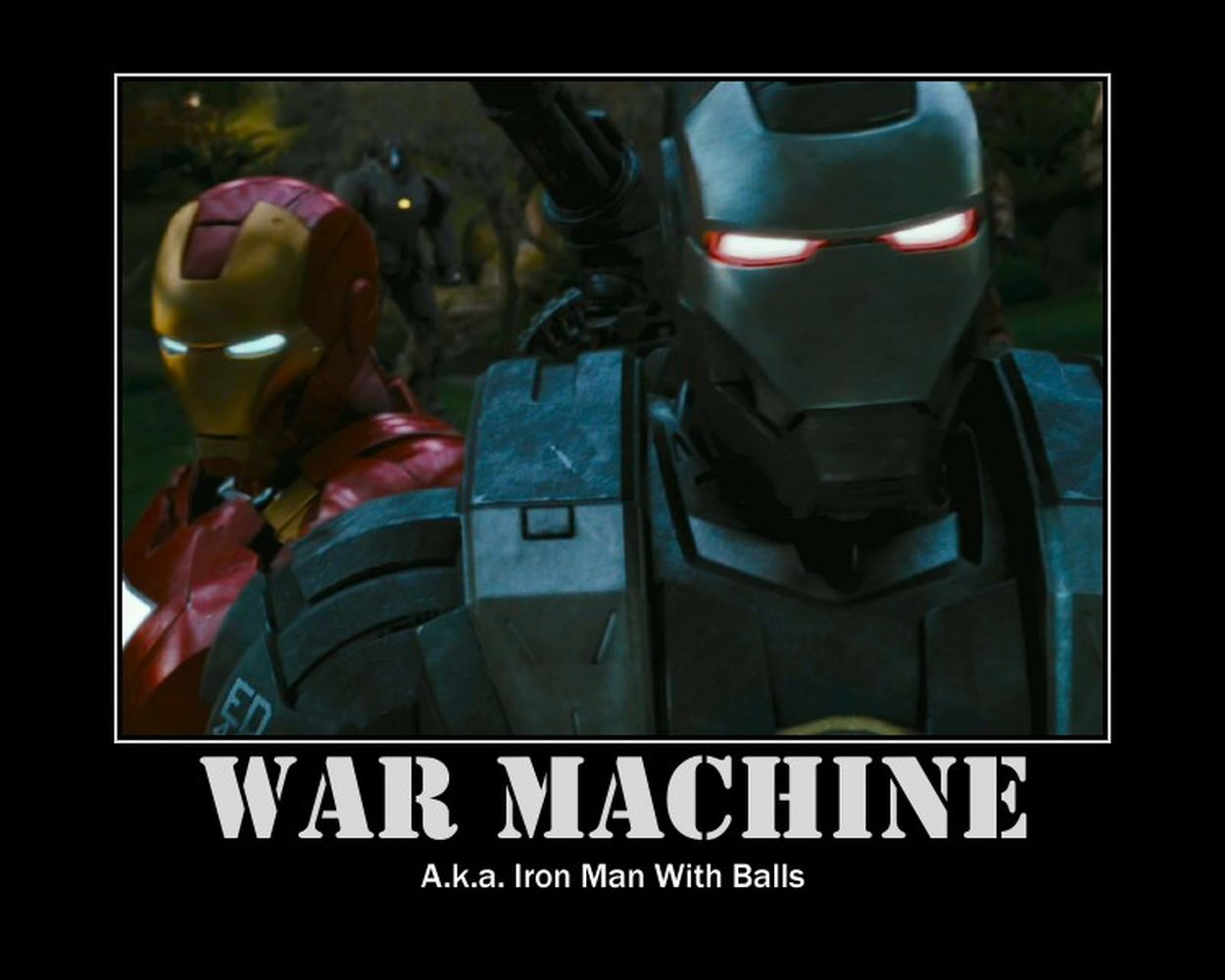 War Machine AKA Iron Man With Balls War Machine Meme