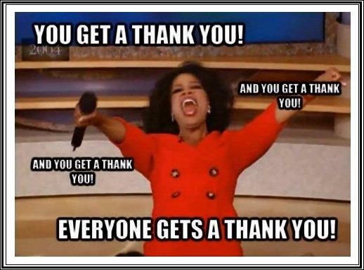 You Get A Thank You! Thank You Meme