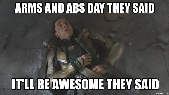 Arms And Abs Day Abs In A Day Meme