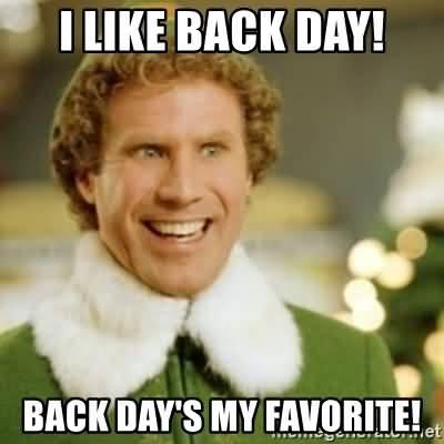 I Like Back Day! Back Day Meme