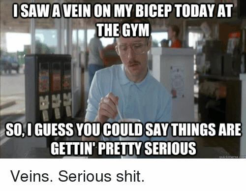 I Saw A Vein Bicep Day Meme