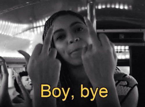 Boy, Bye Beyonce Memes Boy Bye