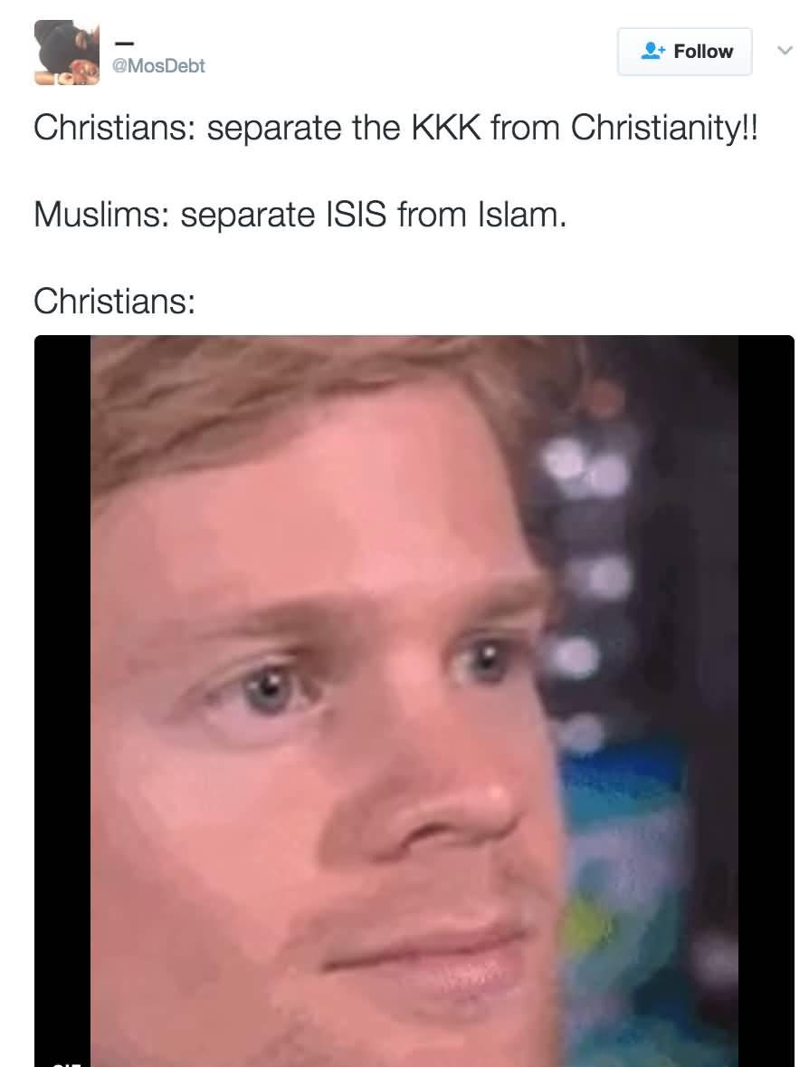 Christians Separate The KKK Blinking Guy Meme