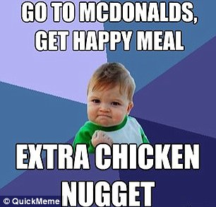 Go To Mcdonalds Get Happy Meal Baby Meme Success