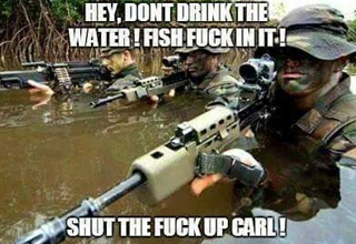 Hey, Don't Drink The Army Carl Memes