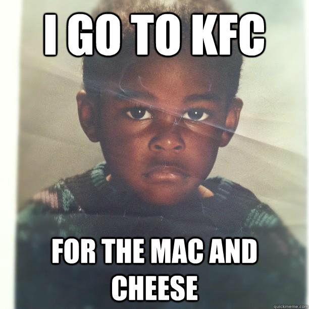 I Go To KFC Black Kid Memes
