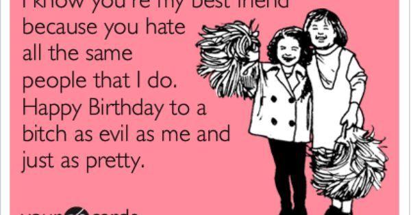 I Know You're My Best Friend Best Friend Happy Birthday Meme