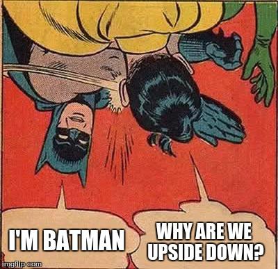 I'm Batman Why Are Batman Slapping Robin Memes