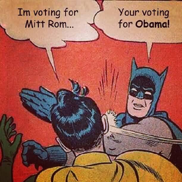 Im Voting For Mitt Batman Slapping Robin Memes