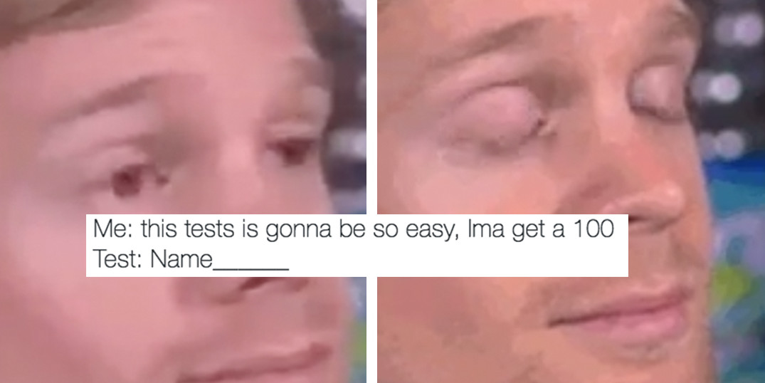 Me This Tests Is Gonna Blinking Guy Meme