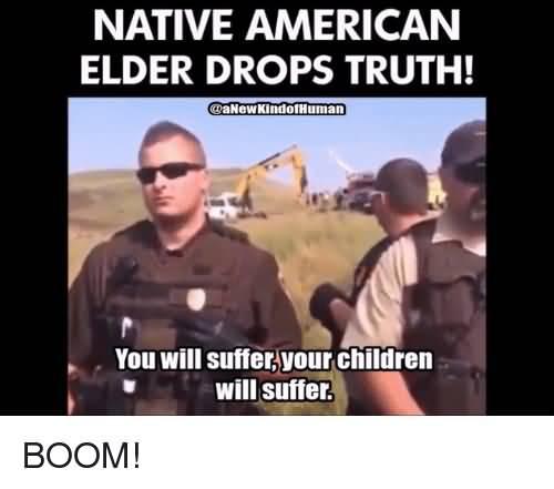 Native American Elder Drops American Meme