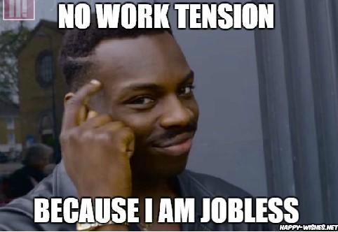 No Work Tension Because Black Guy Thinking Meme