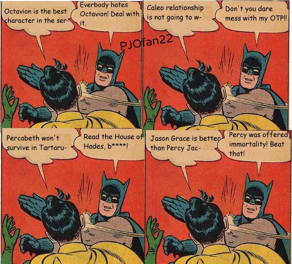 Octavion Is The Best Batman Slapping Robin Memes
