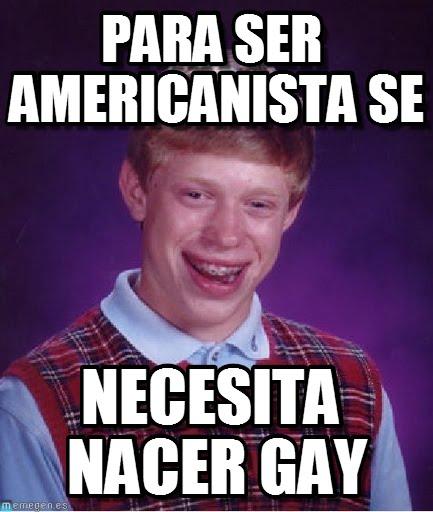 Para Ser Americanista Se Americanistas Memes