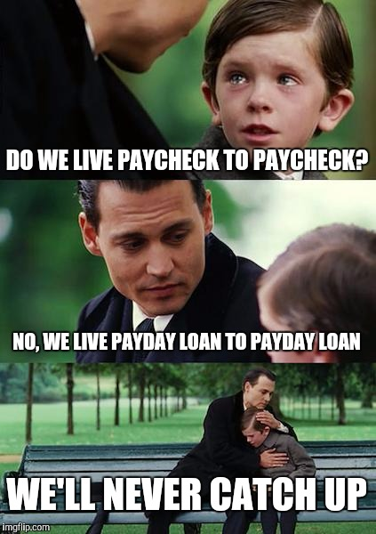Payday Meme Do We Live Paycheck