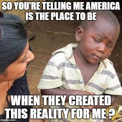 So You're Telling Me American Meme
