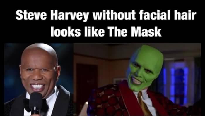 Steve Harvey Without Facial The Mask Meme