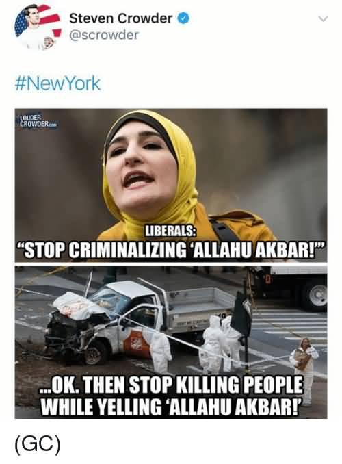 Stop Criminalizing Allau Akbar Allahu Akbar Memes