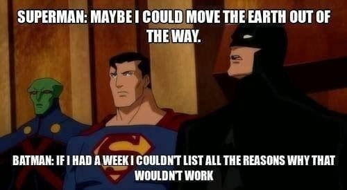 Superman Maybe I Could Batman Memes