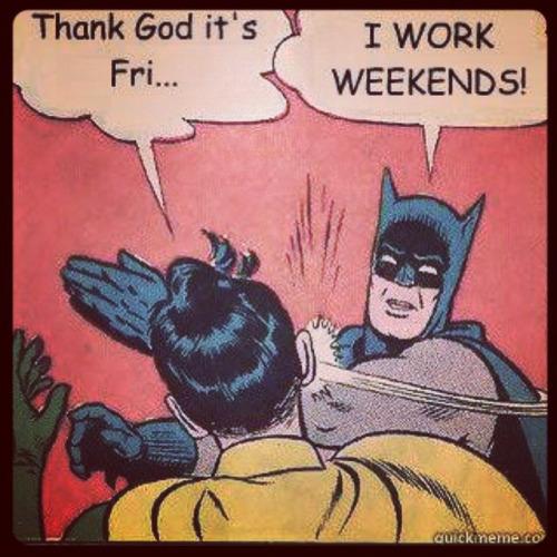 Thank God It's Fri Batman Slapping Robin Memes