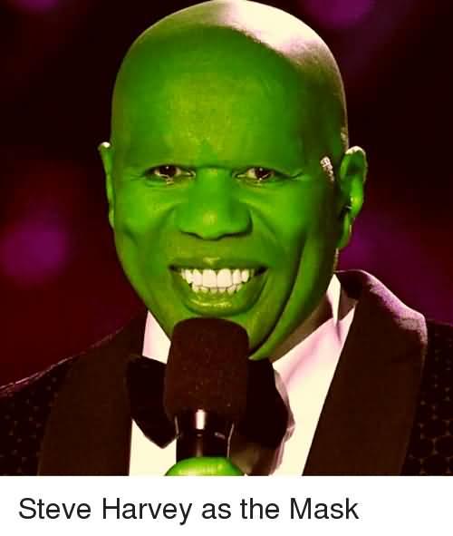 The Mask Meme Steve Harvey As