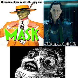 The Moment You Realize The Mask Meme
