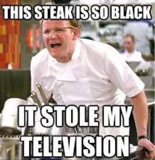 This Steak Is So Black Meme