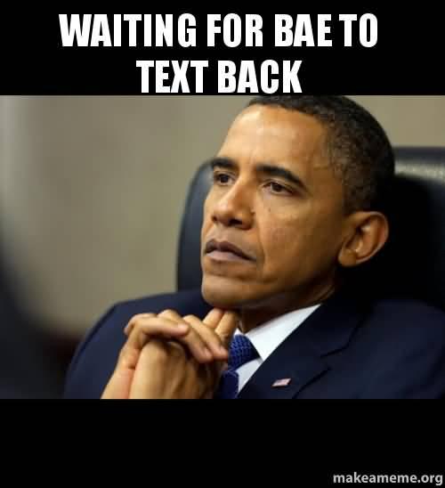 Waiting For Bae To Bae Meme
