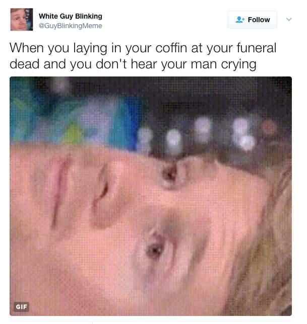 When You Laying In Blinking Guy Meme