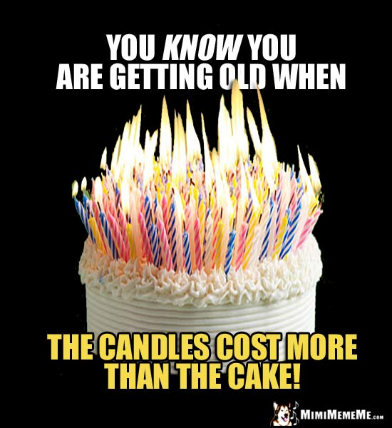 You Know You Are Birthday Cake Meme