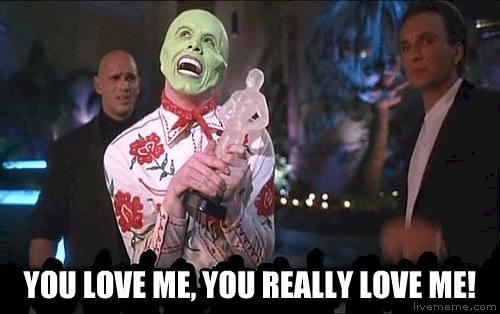 You Love Me You The Mask Meme
