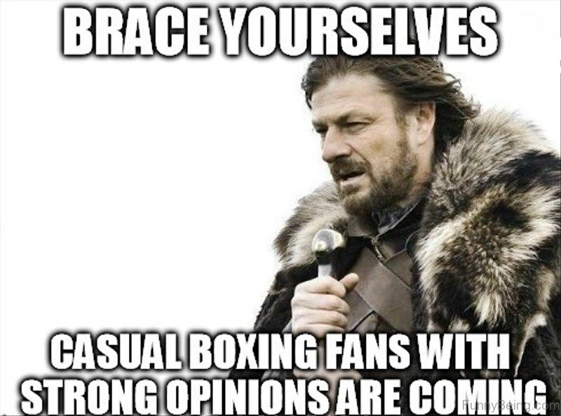 Brace Yourself Casual Boxing Boxing Meme