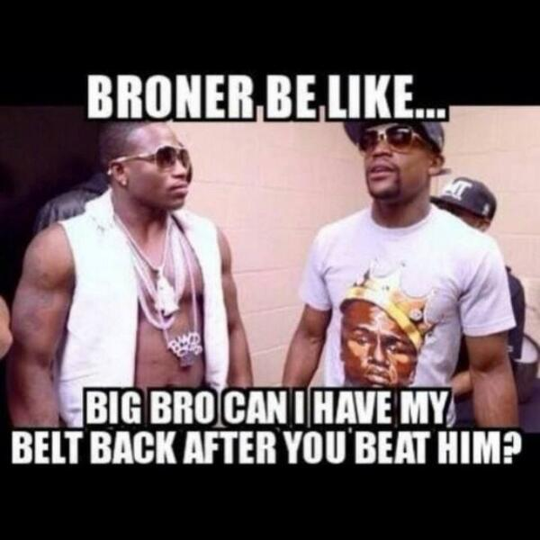 Broner Be Like Big Boxing Memes Mayweather