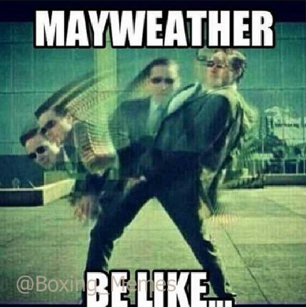 Mayweather Be Like Boxing Memes Mayweather