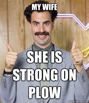 My Wife She Is Borat Very Nice Meme