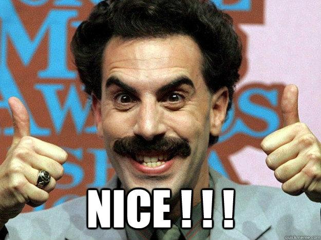 Nice!!! Borat Very Nice Meme