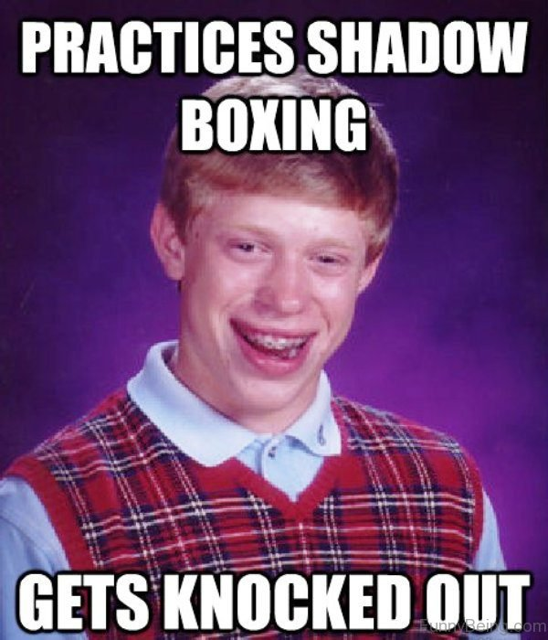 Practices Shadow Boxing Gets Boxing Meme