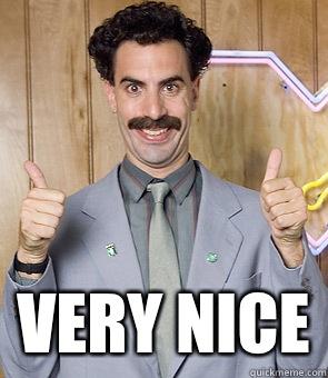 Very Nice ! Borat Very Nice Meme