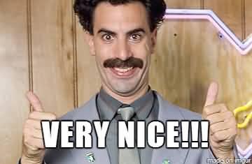 Very Nice !!! Borat Very Nice Meme