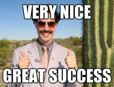 Very Nice Great Success Borat Very Nice Meme