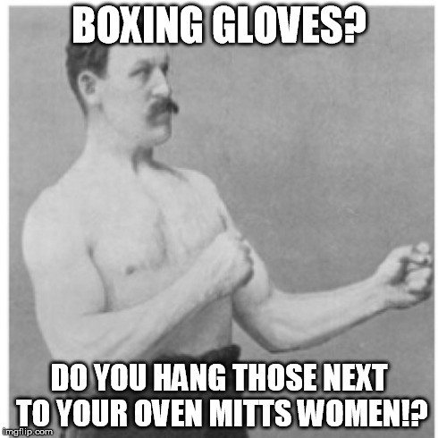 Your Oven Mitts Women Boxing Glove Meme