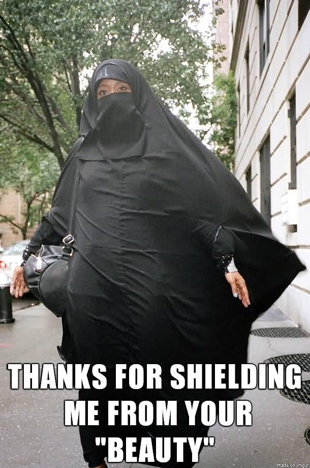 Thanks For Shielding Me Burka Meme