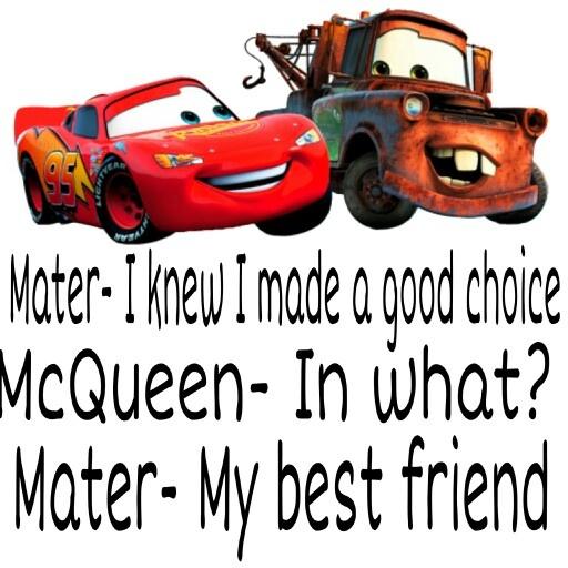 Mater I Knew Made Cars Movie Memes